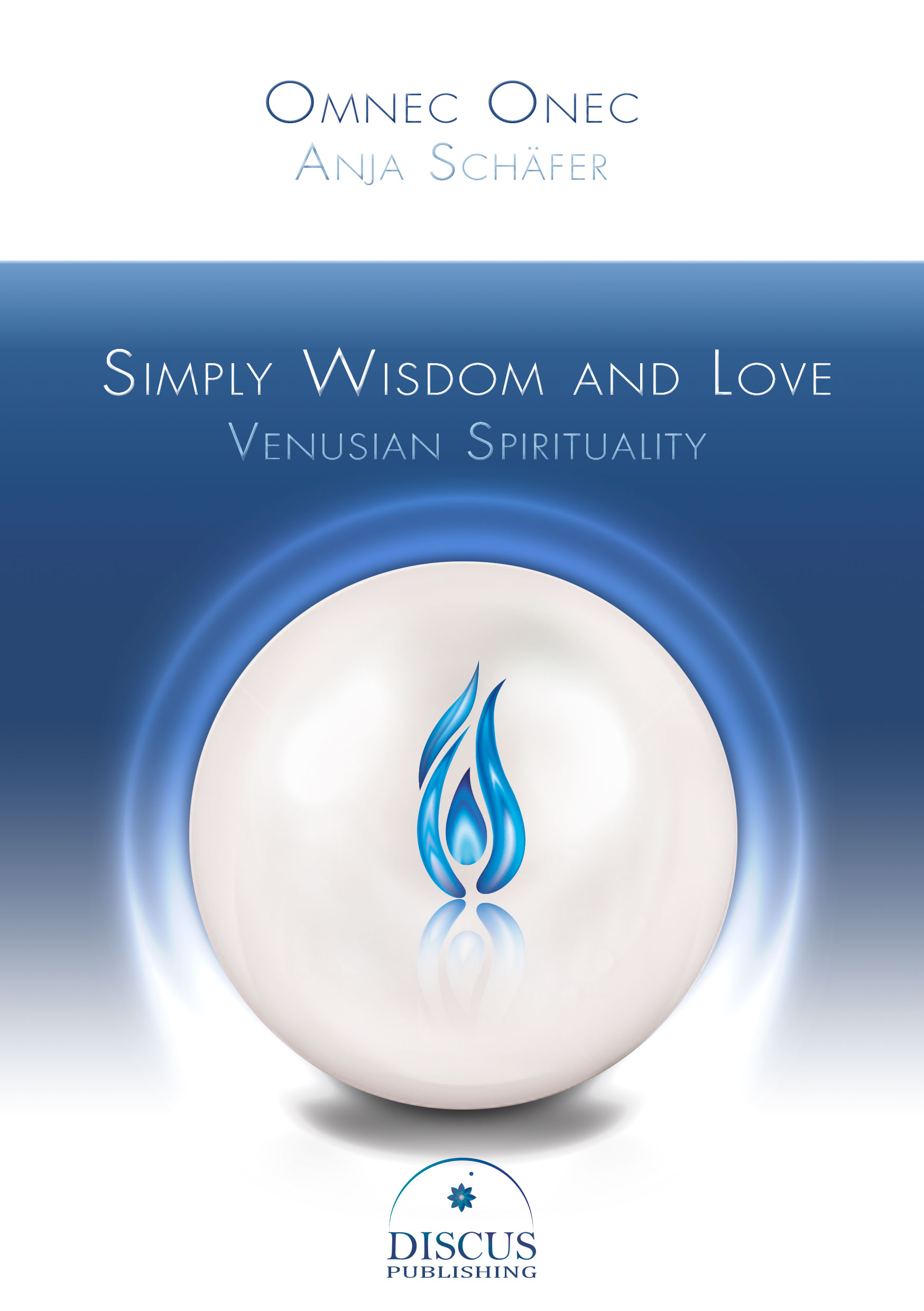 """Simply Wisdom and Love – Venusian Spirituality"""