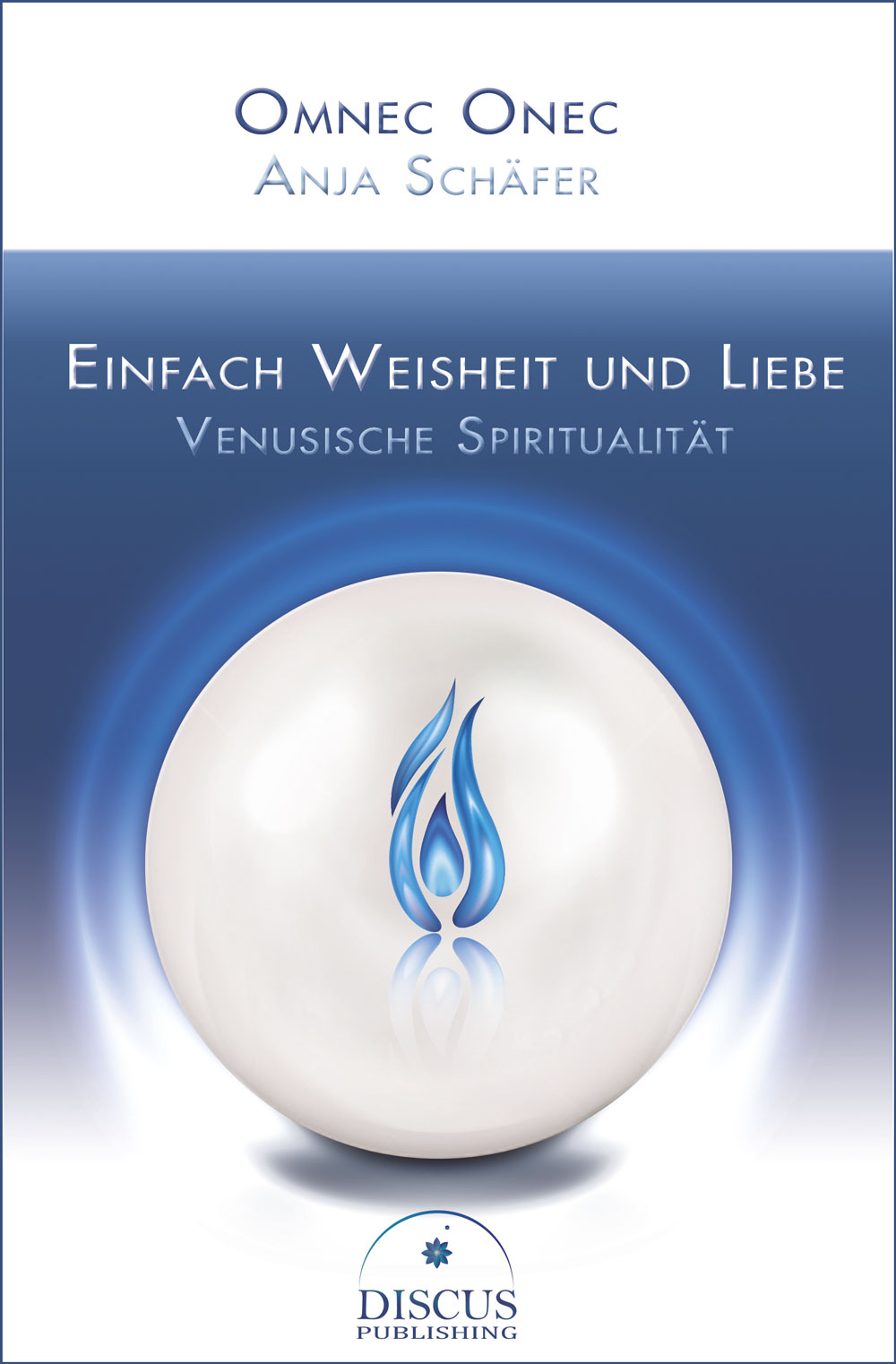 """""""Einfach Weisheit und Liebe – Venusische Spiritualität"""" als Ebook für Kindle veröffentlicht"""