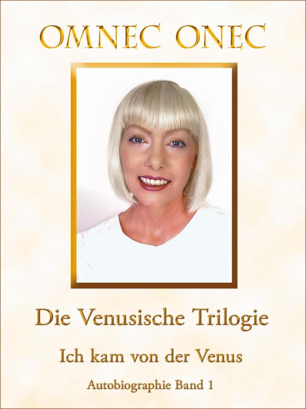"""Ebook """"Ich kam von der Venus"""" – Autobiographie Teil 1"""