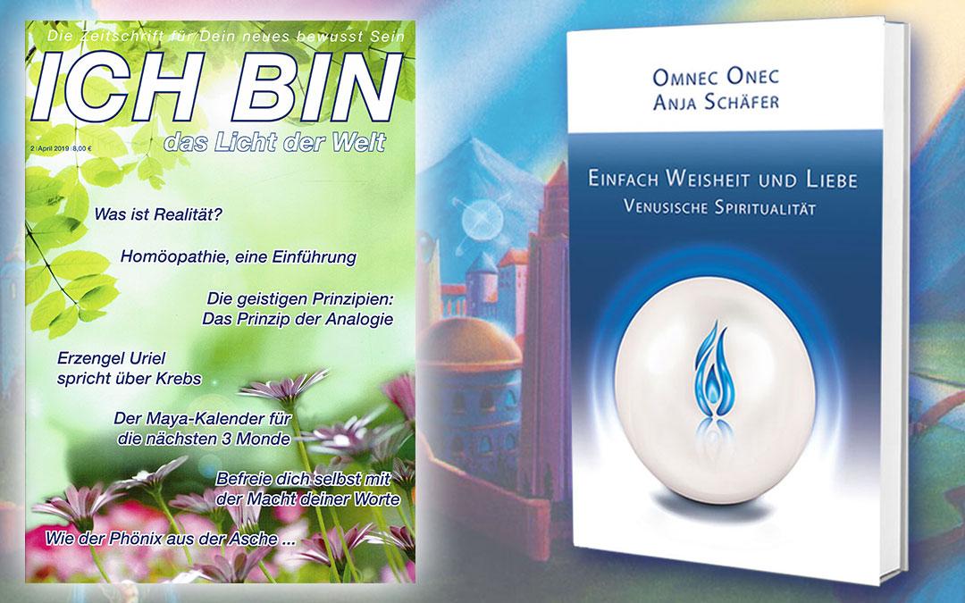 """""""Einfach Weisheit und Liebe"""" aktuell im ICH BIN Magazin"""